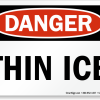 Stay Off the Ice!