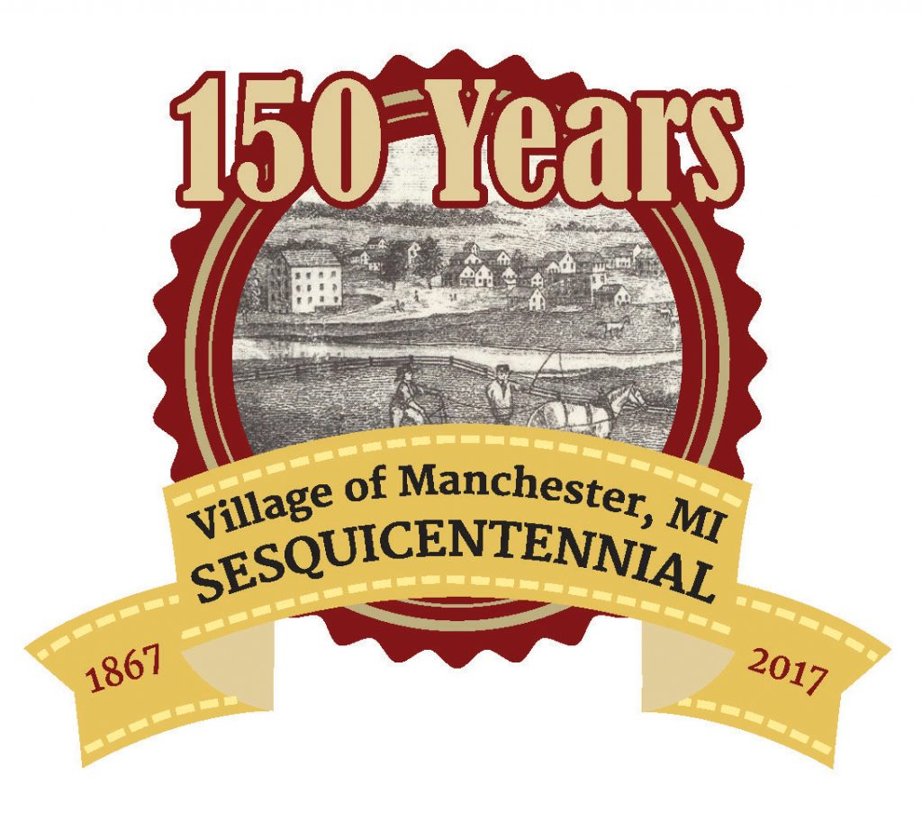 The official logo for Manchester's sesquicentennial was designed by Sue from Moxie Graphix. It incorporates the oldest known image of Manchester which is an 1854 sketch from atop of Ann Arbor Hill.